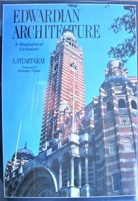 image of Edwardian Architecture. a Biographical Dictionary