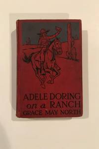 Adele Doring on a Ranch