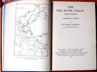 The Red River Valley 1811-1849. A Regional Study