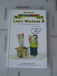 My Parents Learn Windows 8