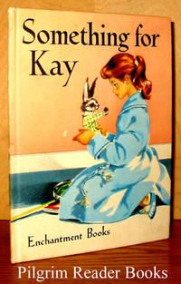 Something for Kay - Enchantment Books