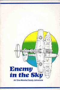 Enemy in the Sky My 1940 Diary