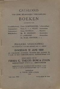 Sale 12 juni 1928: Catalogus van eene belangrijke verzameling boeken  afkomstig van leesbibliotheek: Firma 'Korpershoek, 's Gravenhage;  Antiquariaat: Firma E. v.d. Vecht, A'dam; Antiquariaat: Firma Hovigh,  Haarlem; Bibliotheken: Mr. W. Heineken, A'dam, P.
