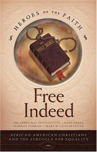 Free Indeed (Heroes of the Faith (Concordia))