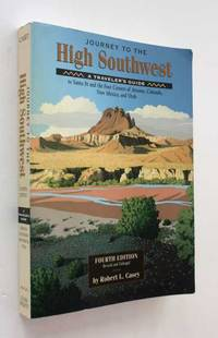 Journey to the High Southwest: A Traveler's Guide