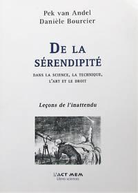 image of De la sérendipité dans la science, la technique, l'art et le droit. Leçons de l'inattendu