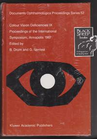 Colour Vision Deficiencies IX: Proceedings of the International Symposium,  Annapolis 1987