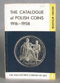 The Catalog of Polish Coins, 1916-1958