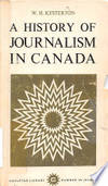 A History Of Journalism In Canada