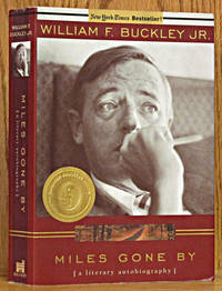 Miles Gone By: A Literary Biography