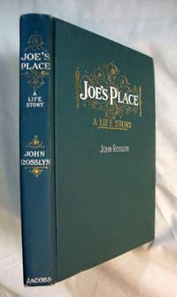 Joe's Place. A Life Story