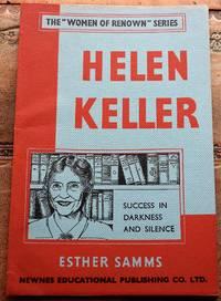 HELEN KELLER The Women Of Renown Series