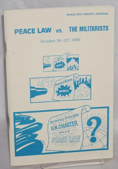 Berkeley: Meiklejohn Civil Liberties Institute, 1985. p., wraps. Not in OCLC. Program for a peace la...