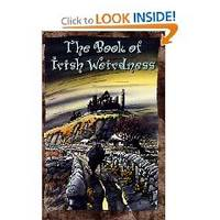 The Book of Irish Weirdness: A Treasury of Classic Tales of the Supernatural, Spooky and Strange
