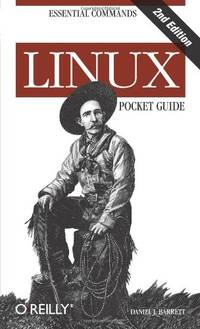 Linux Pocket Guide by Daniel J. Barrett - Paperback - from World of Books Ltd and Biblio.com
