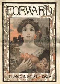 FORWARD Vol. XXVIII No. 47.  Thanksgiving issue,  November 20, 1909