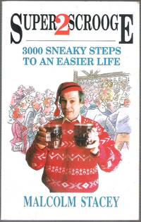 image of Super 2 Scrooge: 3000 Sneaky Steps to an Easier Life