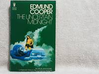 The Uncertain Midnight by  Edmund Cooper - Paperback - January 1, 1971 - from JMC BOOKS (SKU: 2609)