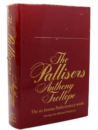 PALLISERS The Six Famous Parliamentary Novels