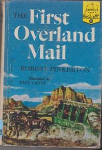 First Overland Mail by Robert Pinkerton - Hardcover - from dorcas (SKU: 359)