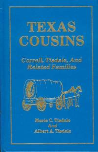 image of Texas Cousins: Correll, Tisdale and Related Families