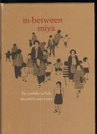 IN-BETWEEN MIYA by Uchida, Yoshiko, Illustrated by Susan Bennett