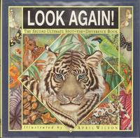 image of LOOK AGAIN! THE SECOND ULTIMATE SPOT-THE-DIFFERENCE BOOK