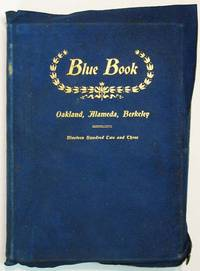 The BLUE BOOK.  Oakland - Alameda - Berkeley.  Nineteen Hundred Two and Three