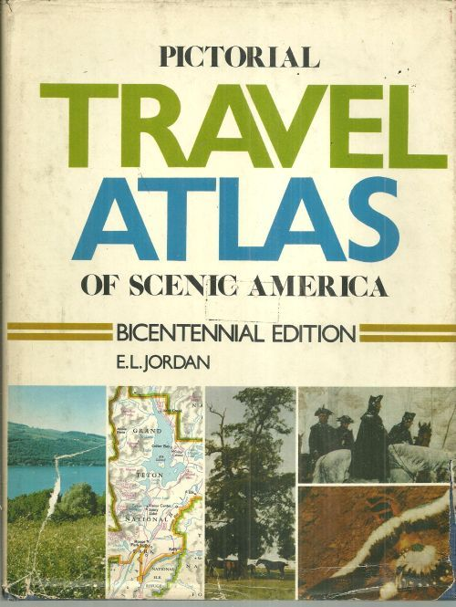 Image for PICTORIAL TRAVEL ATLAS OF SCENIC AMERICA Bicentennial Edition