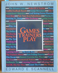 Games Trainers Play: Experiential Learning Exercises by  John W  Edward E.; and Newstrom - Paperback - Reprint - 1980 - from Reading Habit and Biblio.com