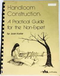 [TEXTILES] Handloom Construction A Practical Guide For The Non-Expert