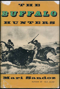 The Buffalo Hunters: The Story of the Hide Men