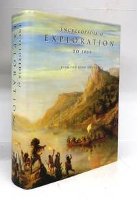Encyclopedia of Exploration to 1800 by  Raymond John HOWGEGO - Hardcover - 2003 - from Attic Books (SKU: 121502)