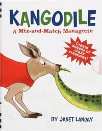 image of Kangodile: a Mix and Match Menagerie