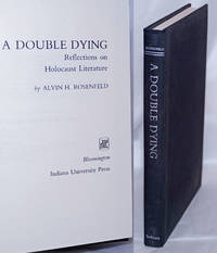 image of A Double Dying: Reflections on Holocaust Literature
