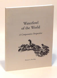 Waterfowl of the World: A Comparative Perspective