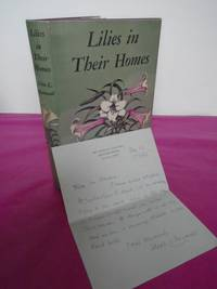 LILIES IN THEIR HOMES - [Association Copy - Signed Letter from the author]