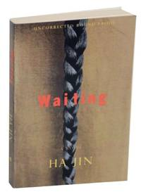 Waiting by  Ha JIN - Paperback - First Edition - 1999 - from Jeff Hirsch Books, ABAA and Biblio.com