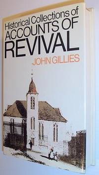 Historical Collections of Accounts of Revival