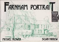 Farnham Portrait: Based on the Farnham Herald Series 'Michael Blower's Environmental Viewpoint'