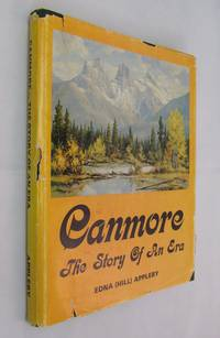 Canmore  the Story of an Era
