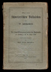 image of Aus del Schweizerischem Volksleben de XV Jarhunderts. Der Inquisitionsprozess wider die Waldenser zu Freiberg i. U. im Jahre 1430 nach den Akten dargestellt.