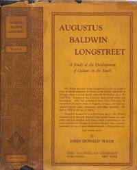 Augustus Baldwin Longstreet A Study of the Development of Culture in the South