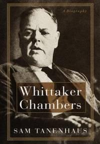 Whittaker Chambers : A Biography