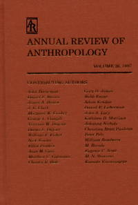 Annual Review of Anthropology, Volume 26, 1997