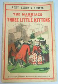 The Marriage of the Three Little Kittens