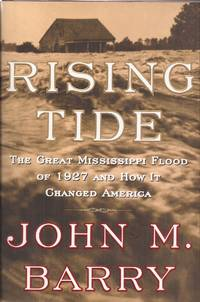 image of Rising Tide: The Great Mississippi Flood of 1927 and How it Changed America (inscribed)