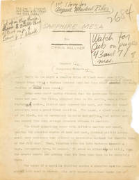 """Sapphire Mesa"""": Original typescript of this Western story, with numerous pencil corrections, on 126 pages, approximately 30,000 words. Clipped to page 1 is a pencilled note reading: """"Manuscript copy / Published in Masked Rider Western / Written by William H. Stueber and used in magazine as by Orrin Holmer / Owned by us / Not yet elaborated"""