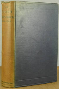 Life and Letters of Sir Joseph Prestwich MA DCL, FRS, Formerly Professor of Geology in the University of Oxford.