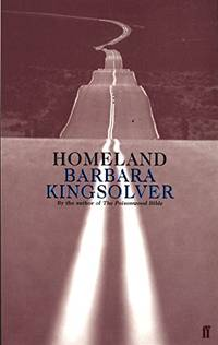 Homeland by Kingsolver, Barbara